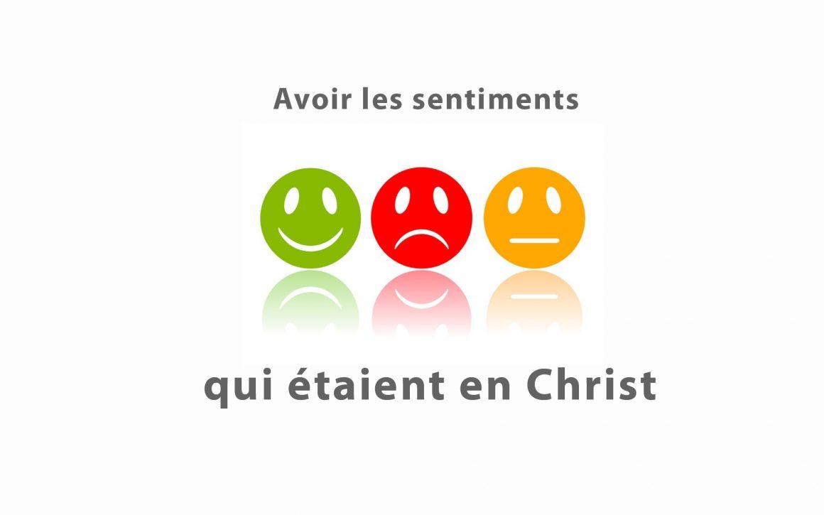 Avoir les sentiments qui étaient en Christ