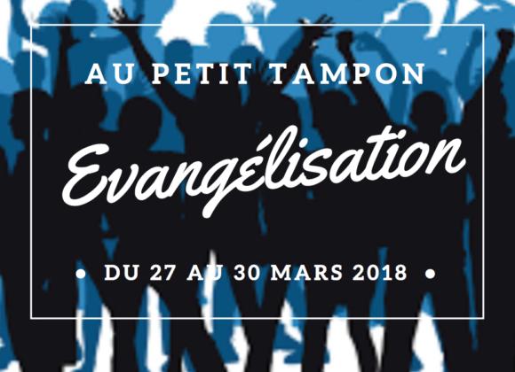 Campagne évangélisation au PETIT TAMPON –