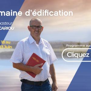 Semaine d'édification avec le pasteur Pascal Cariou