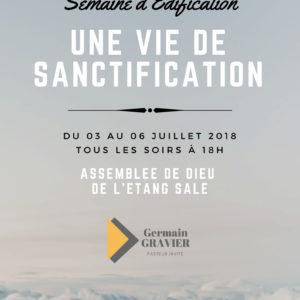 Semaine d'édification: Une vie de sanctification