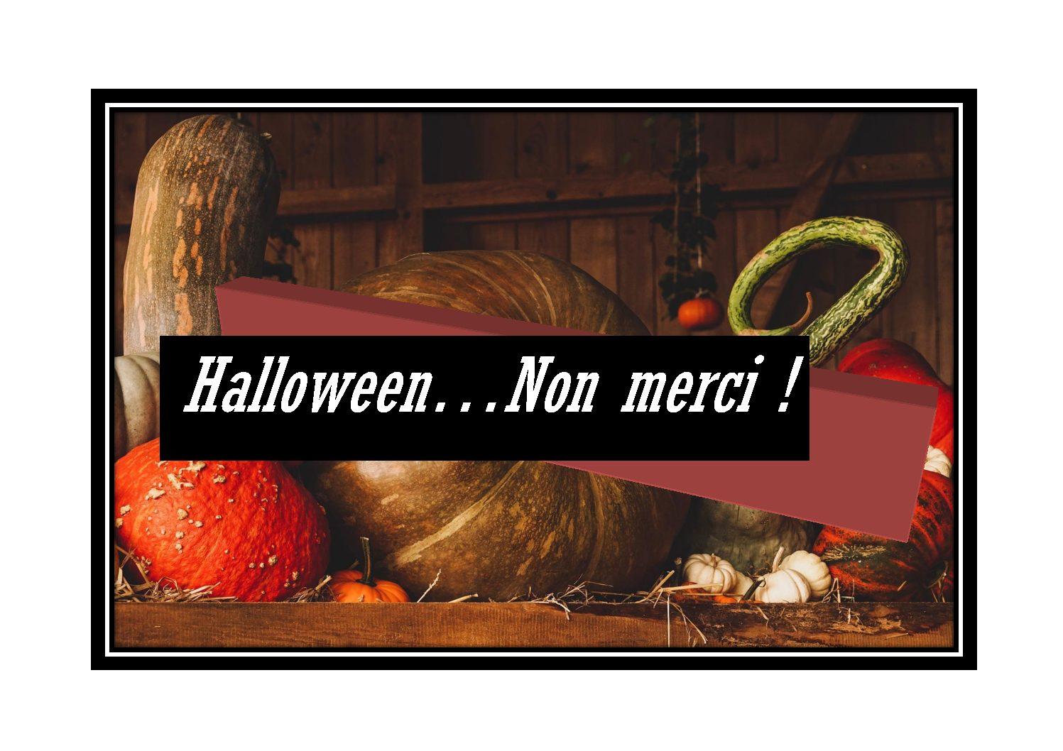 Halloween, non merci !