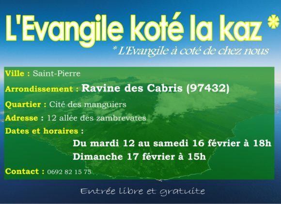 L'Evangile koté la Kaz. (Ravine des cabris)